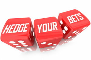 hedge your bets written on dice